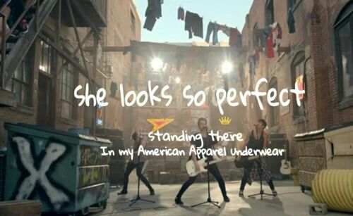 5sos Lyrics She Looks So Perfect Wattpad