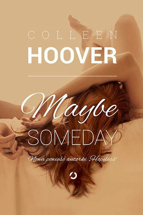 Cytaty Maybe Someday Colleen Hoover Wattpad