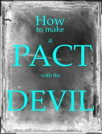 SPELL TO MAKE A DEAL WITH THE DEVIL - HOW TO MAKE A PACT