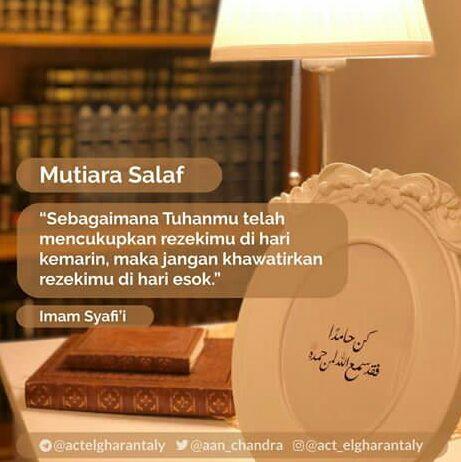 Belajar Dari Al Qur An Dan Hadits Kata Mutiara Imam Syafi I