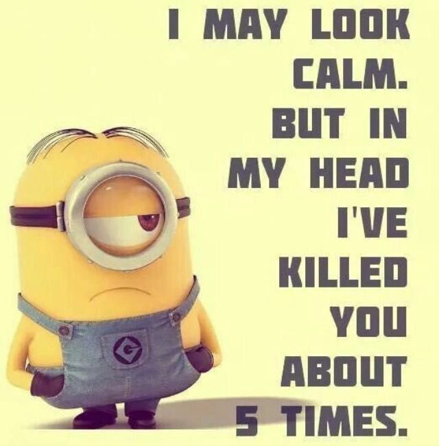 Minions I M Not Crazy Quote: Minion Memes And Quotes