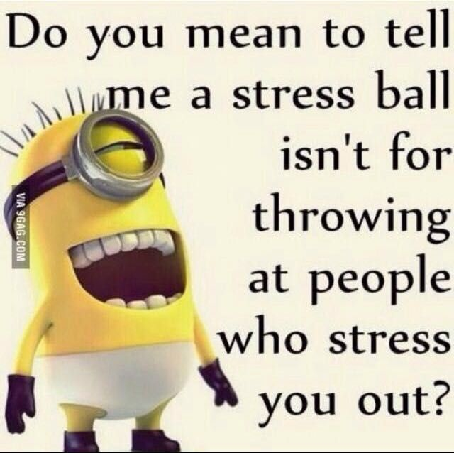 Funny Minion Quotes About Stress: Minion Memes And Quotes