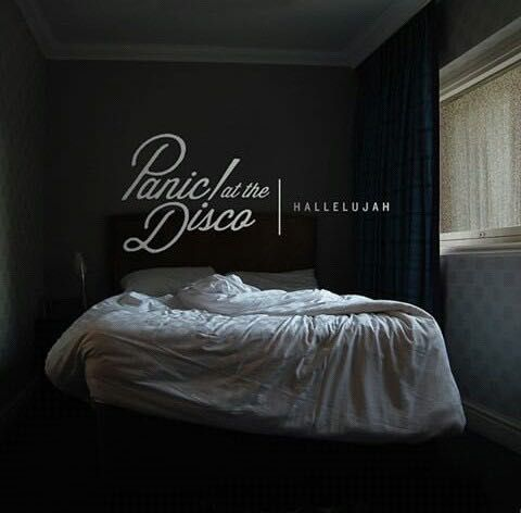 Panic! at the Disco Lyrics - Hallelujah - Wattpad