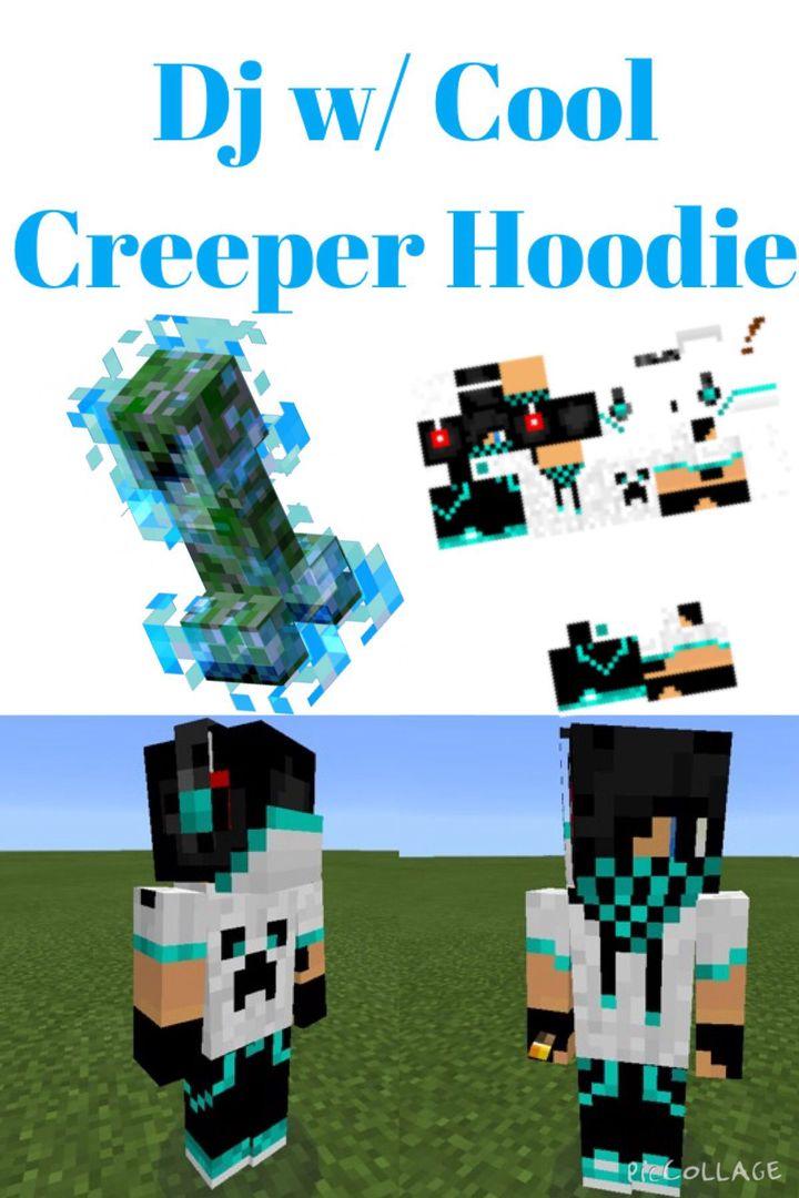 Minecraft Skins For PE MMMMM Awesome DjCreeper Hoodie W - Skin para minecraft pe creeper