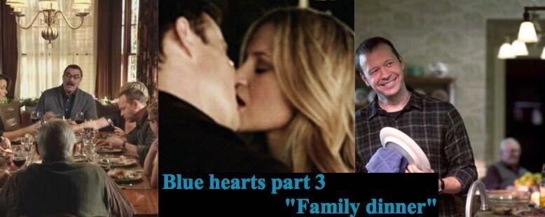 Blue hearts •blue bloods fanfic• - Family dinner - Wattpad