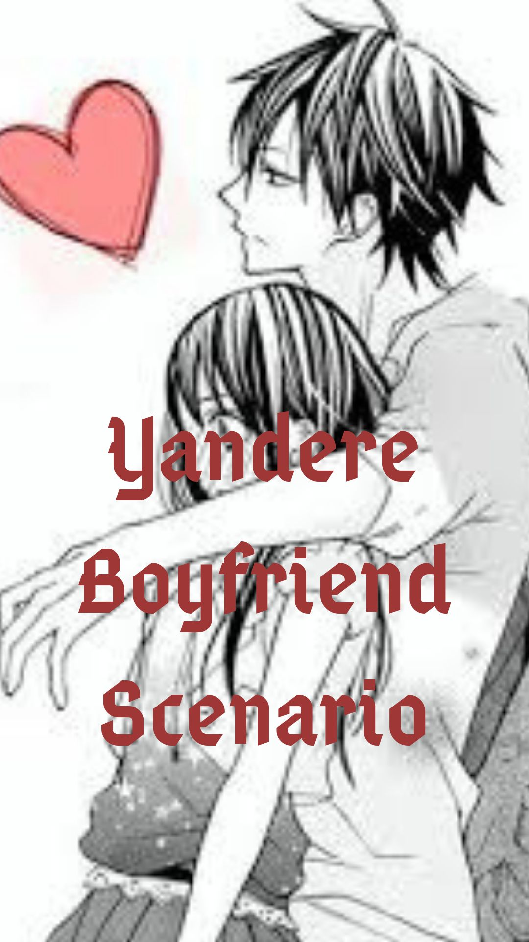 Yandere Boyfriend Scenarios - You wear something of his