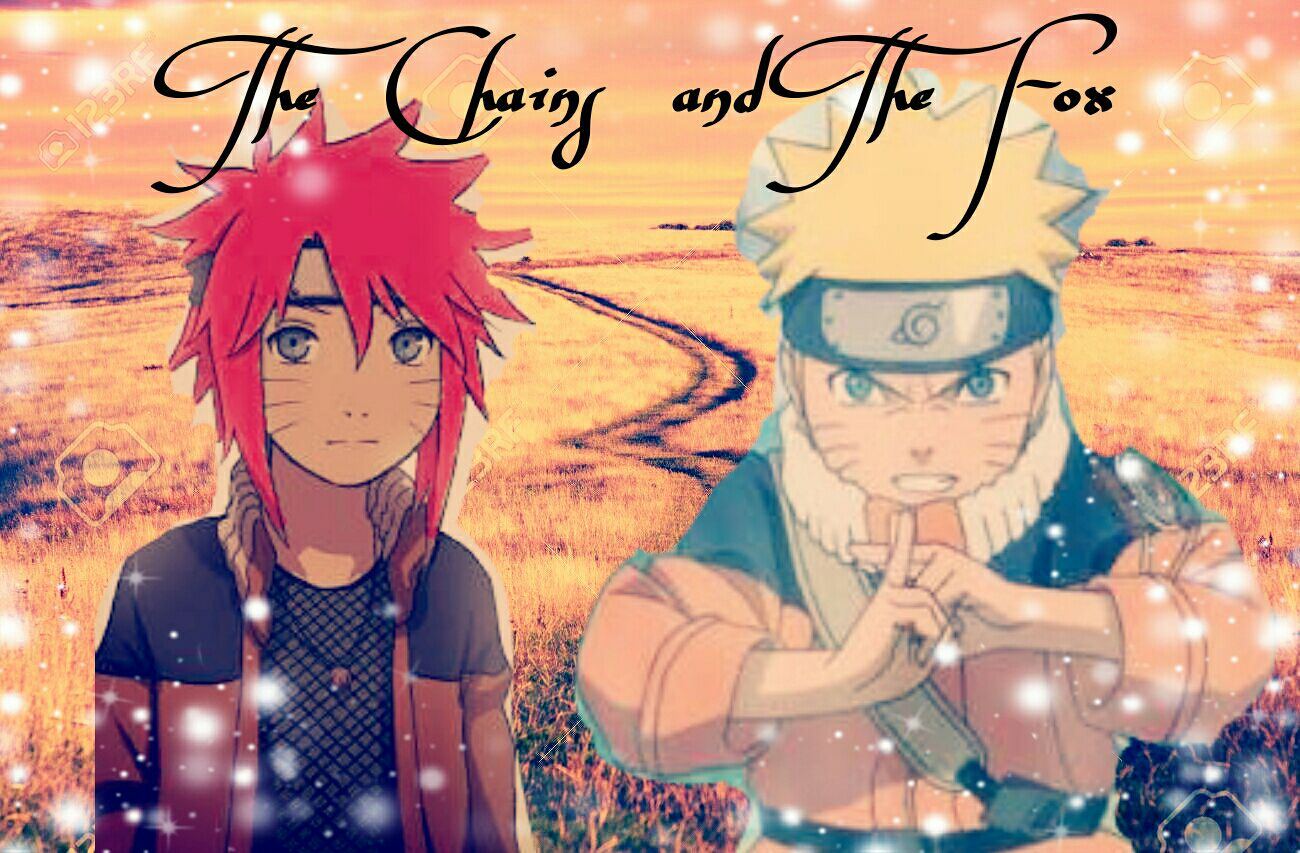 The Chains and the Fox ( Naruto fanfiction ) - Chapter 1
