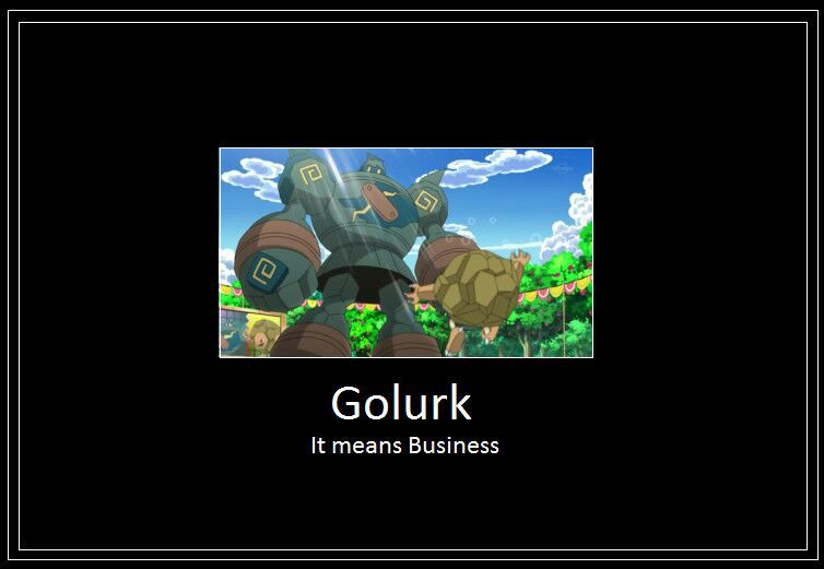 Fun Images That I Like Last Golurk Meme Wattpad