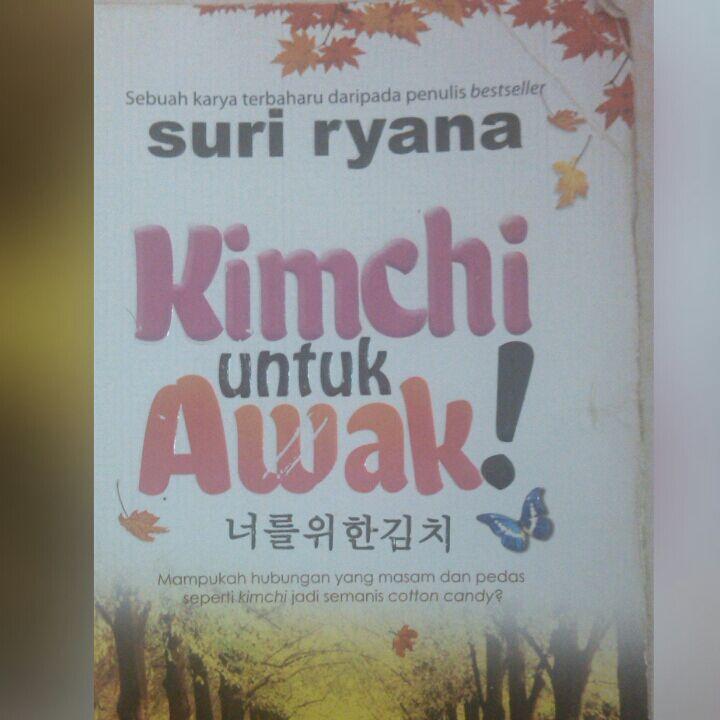 Kimchi Untuk Awak ! - Sinopsis - Wattpad
