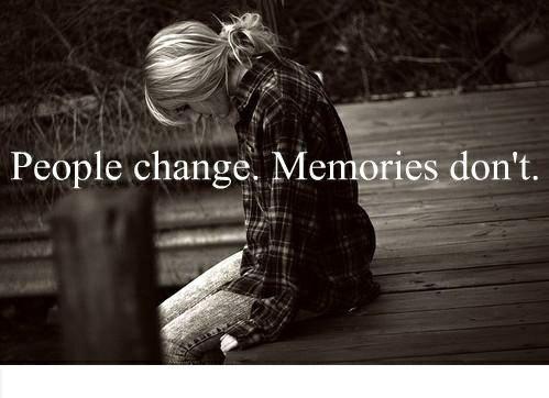 Sad Quotes People Change Memories Dont Wattpad