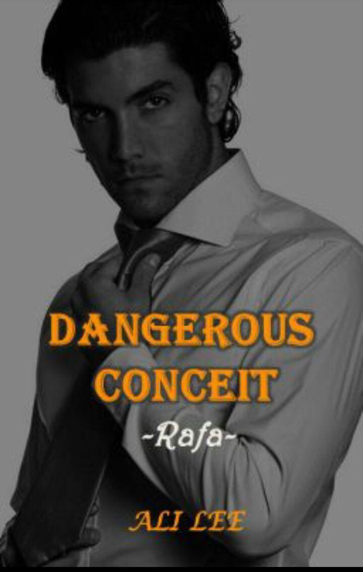 Best Wattpad Books - Dangerous Conceit (Romance) - Wattpad
