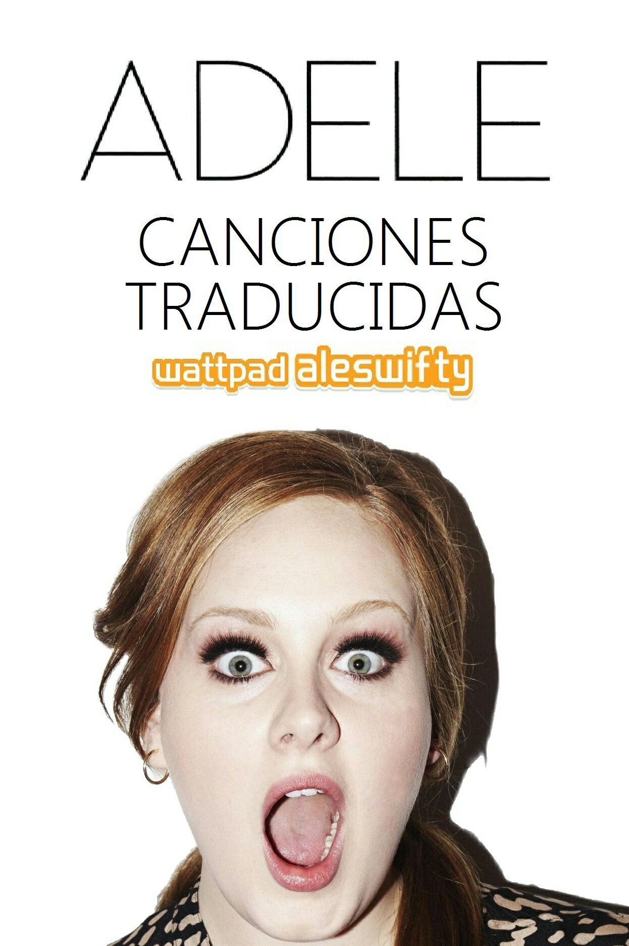 Canciones De Adele Traducidas Al Espanol Adele Hello Someone Like You