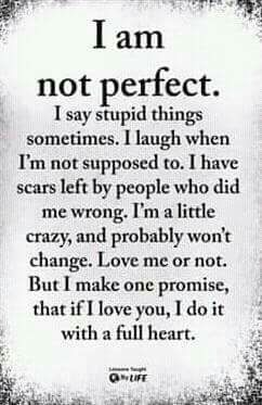 Beautiful Sayings I Am Not Perfect Wattpad