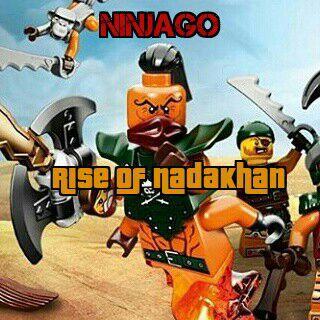 ninjago - rise of nadakhan - prolog - wattpad