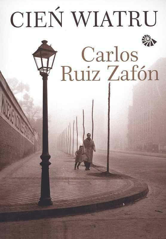 Cytaty Z Książek 16 Carlos Ruiz Zafón Cień Wiatru Wattpad