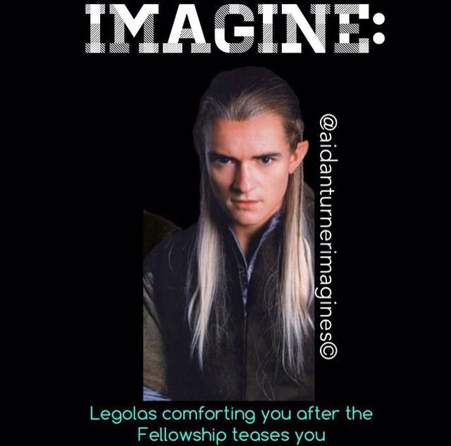 Orlando Bloom Imagines - IMAGINE: Legolas comforting you ...