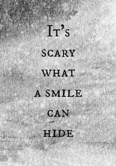 Hidden Behind A Mask Its Scary What A Smile Can Hide Wattpad