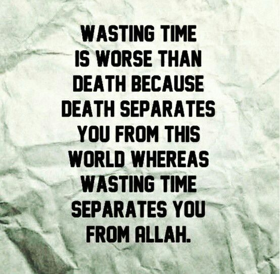 Islamic Quotes Wasting Time Wattpad