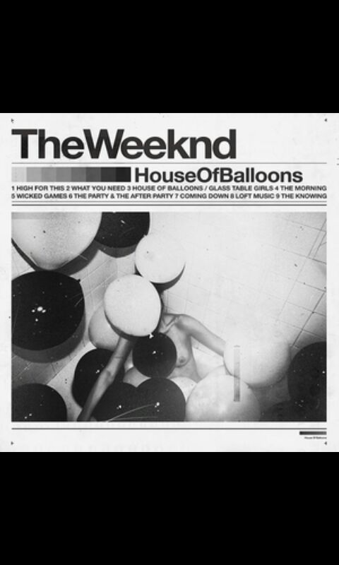 The Weeknd The Trilogy House Of Balloons Wattpad