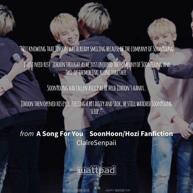 A Song For You SoonHoon/Hozi Fanfiction - Practice - Wattpad
