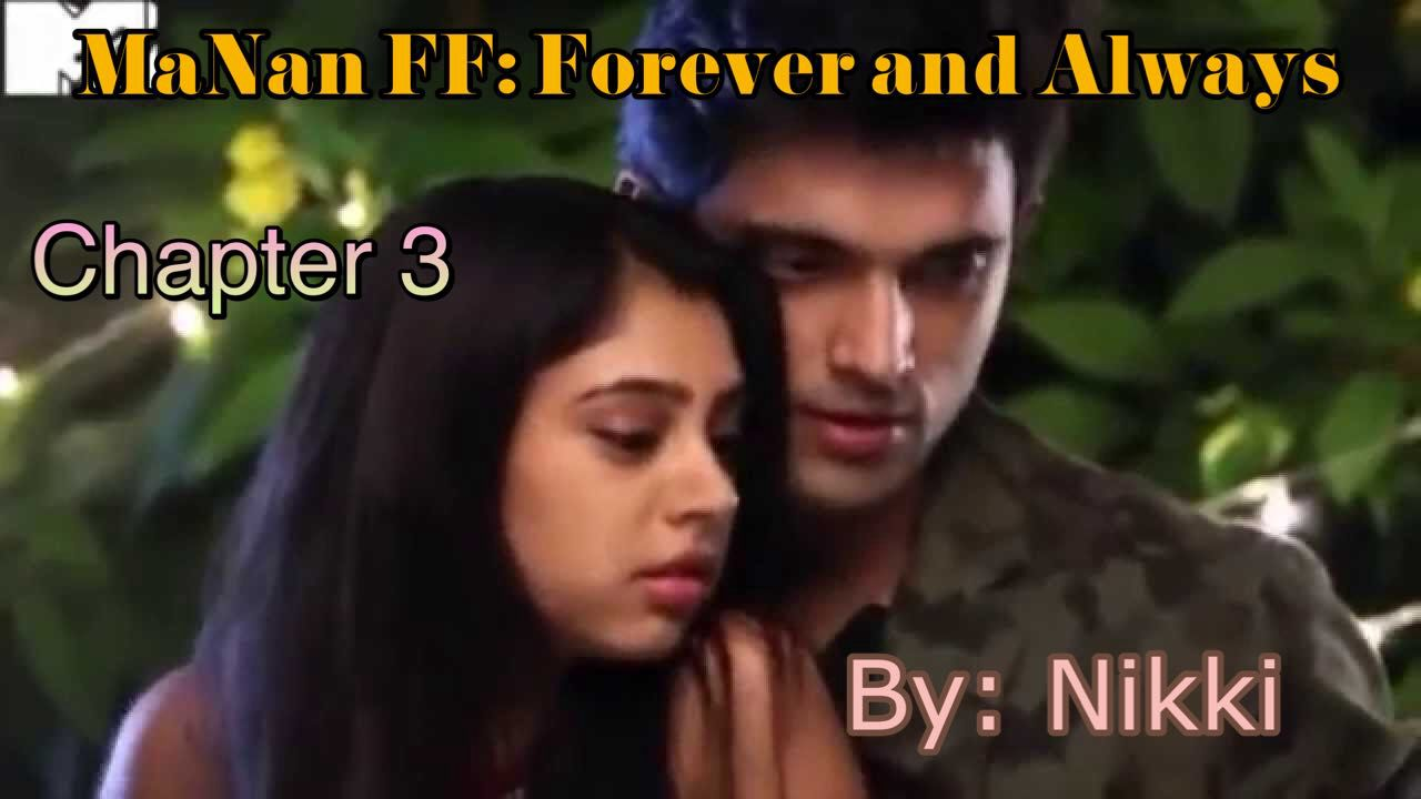 Manan ff - Our Family - Chapter - 27 - Page 2 - Wattpad
