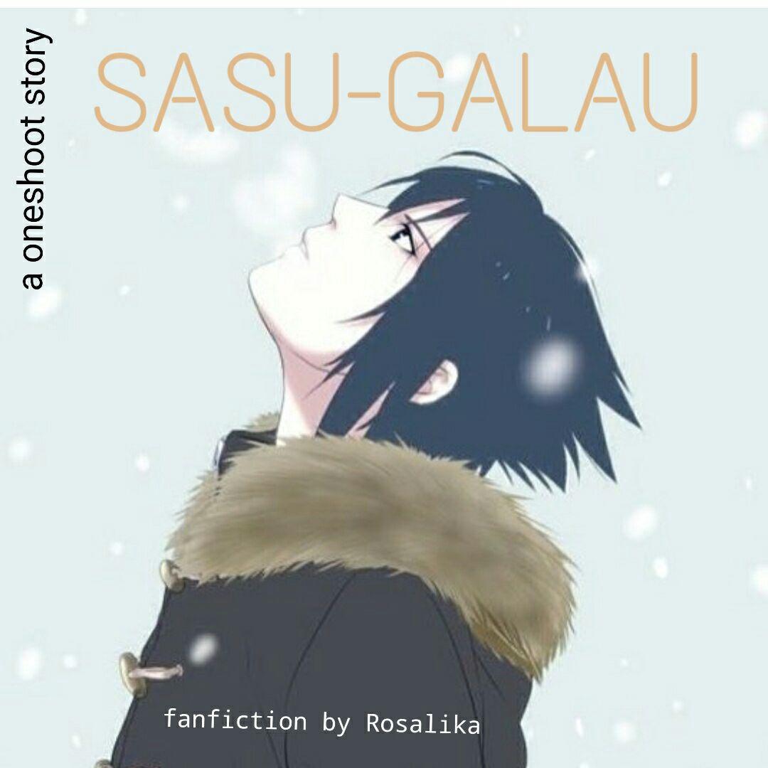 Angst Anime Cerpen Drama Fanfiction Manga Naruto Oneshoot Romance Sakura Sarada Sasuke Sasusaku Wattys2017