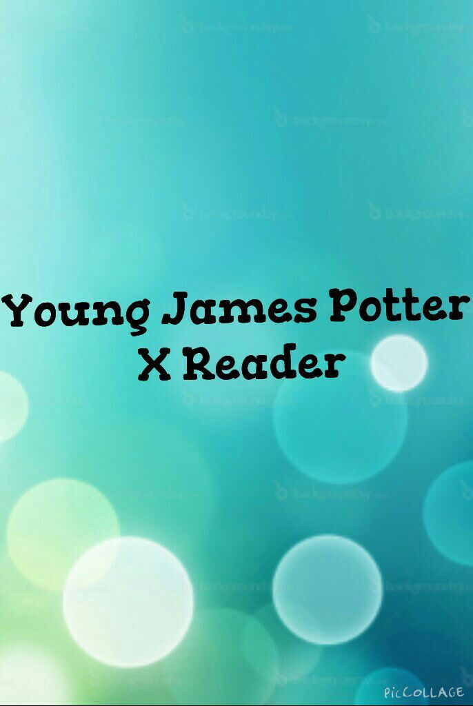 Harry Potter X Reader - Young James Potter X Reader - WattpadYoung James Potter X Reader
