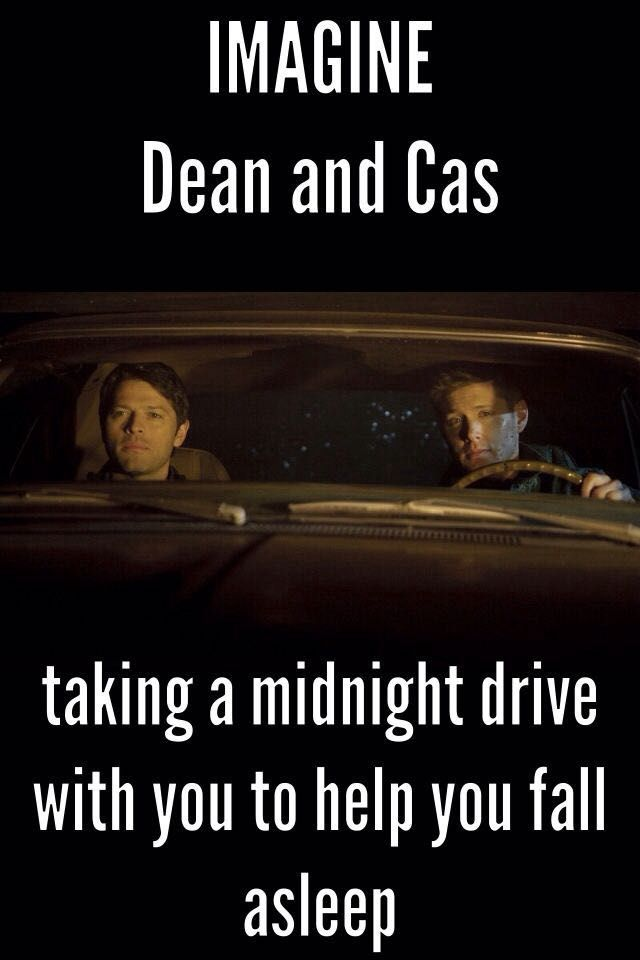 Supernatural imagines - Midnight drive with dean and cas - Wattpad