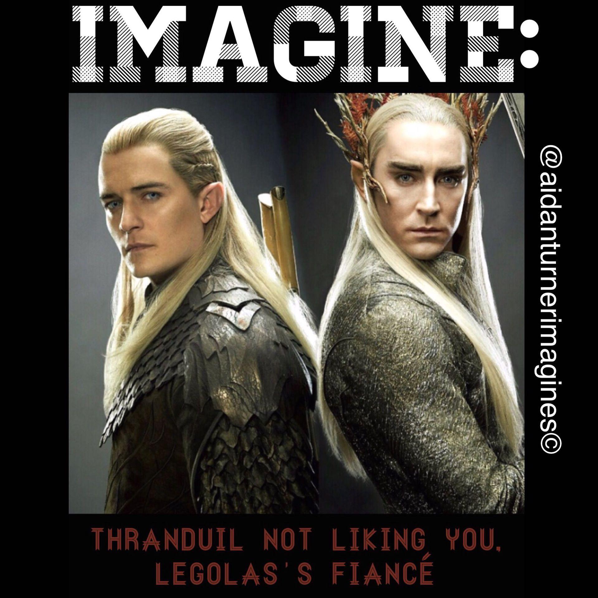 Lee Pace Imagines - IMAGINE: Thranduil not liking you, Legolas's