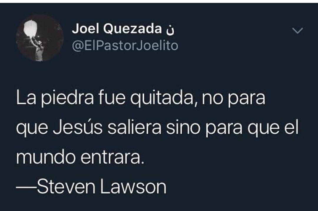 Frases Edificantes Para Cristianos Steven Lawson Wattpad