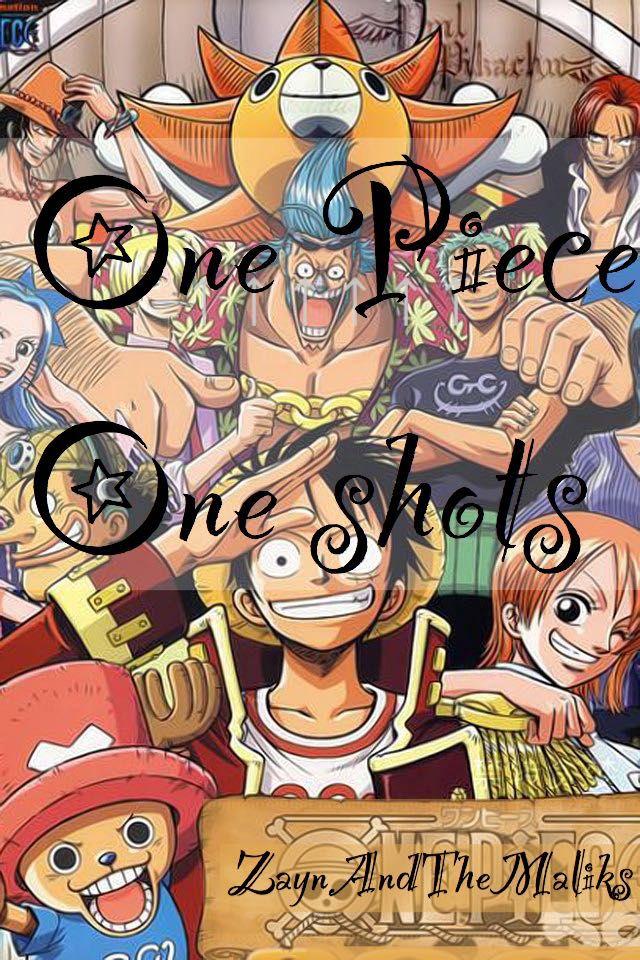 One Piece One Shots - ¡¡Información!! - Wattpad