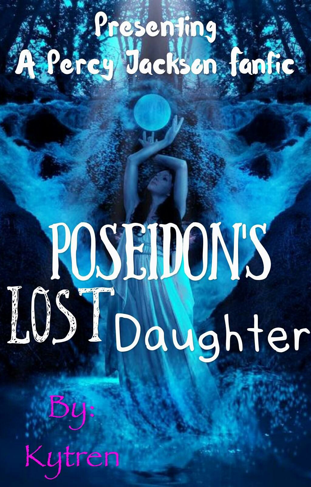 Poseidon's Lost Daughter (Percy Jackson Fanfiction) - Before