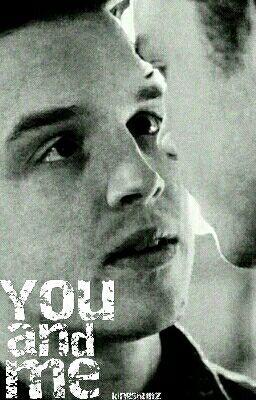 You And Me (Gallavich) - When Ian Met Mickey - Wattpad
