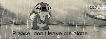 Sad Quotes Please Dont Leave Me Alone Wattpad