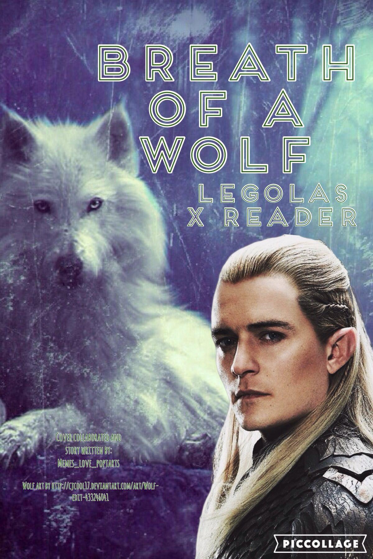 Legolas X Elven!Reader: Breath of a Wolf - Escape - Wattpad