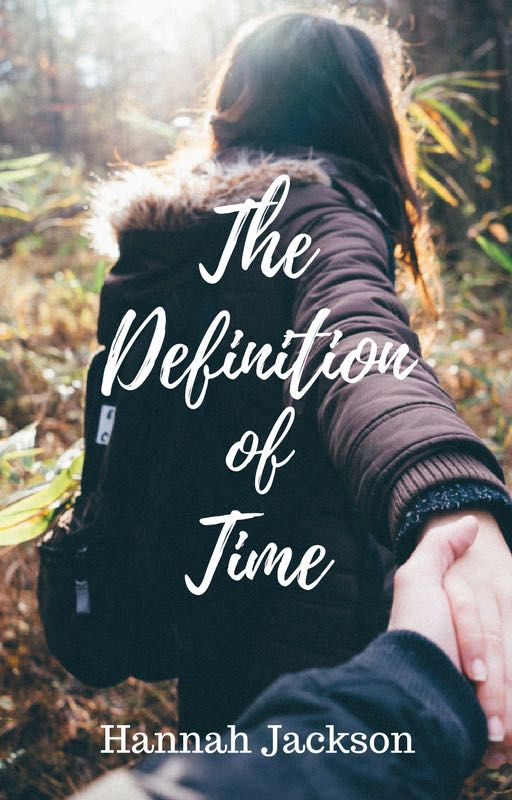 The Definition of Time || ✓ - Chapter 1 - Wattpad