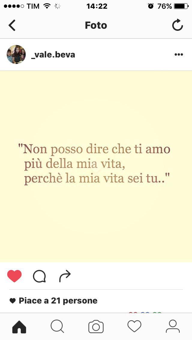 Frasi D Amore Sei La Mia Vita.Frasi Tumblr Sei La Mia Vita Wattpad