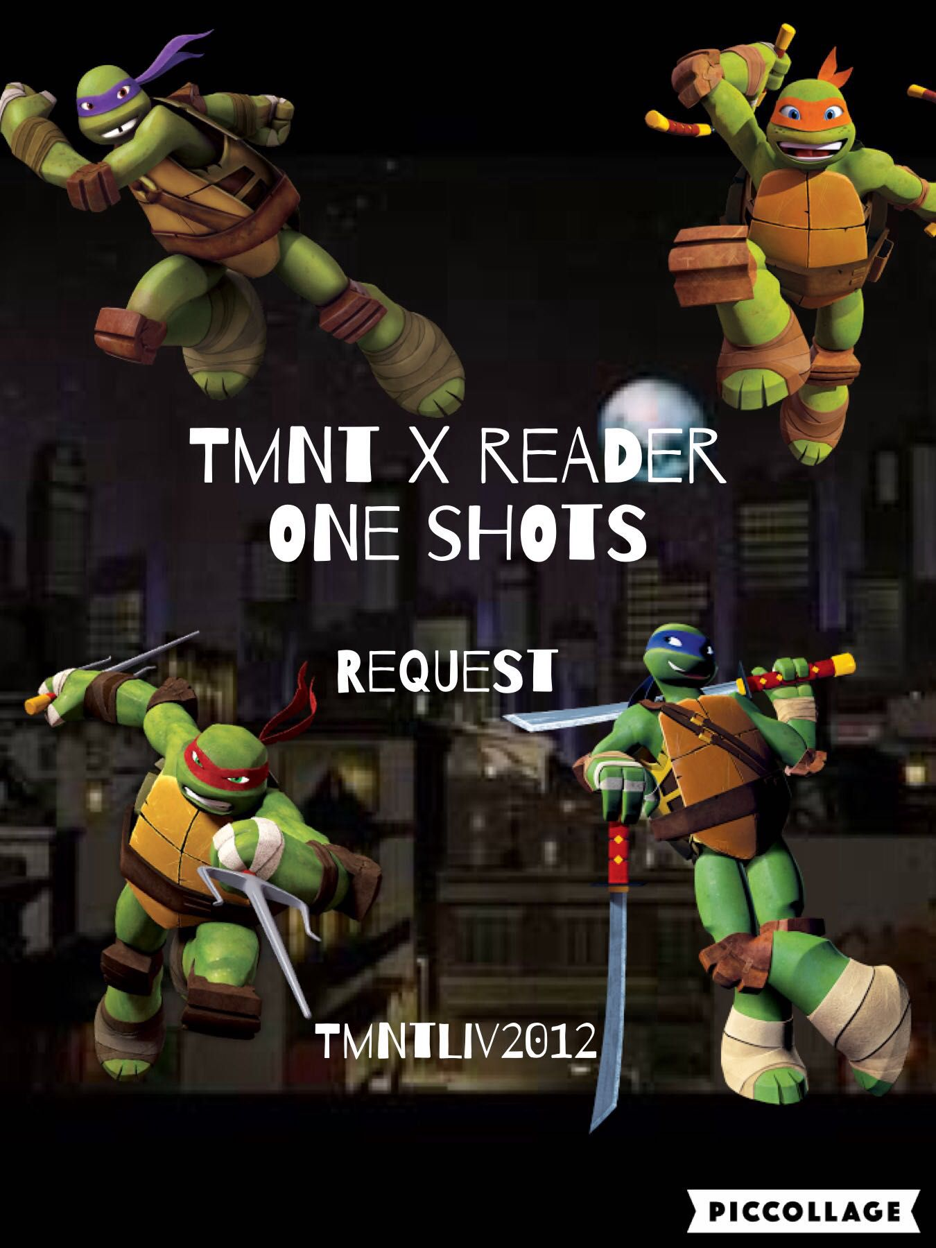 Tmnt X Reader Request Request Wattpad