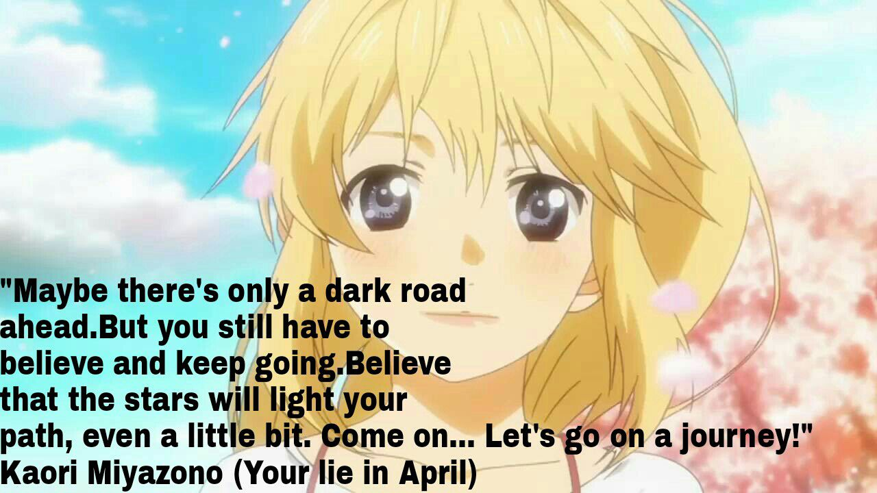 Best Anime Quotes Your Lie In April Wattpad