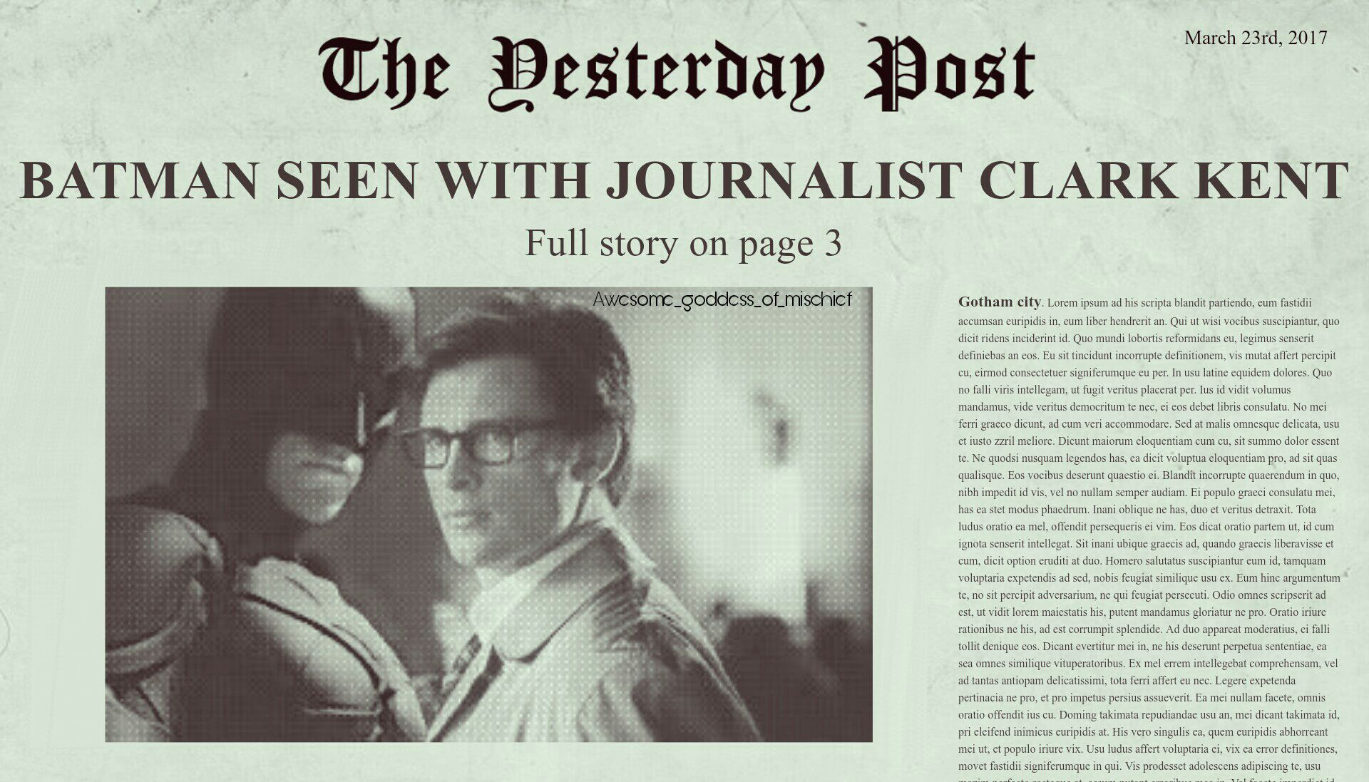 """Batman and Clark Kent standing right next to each other. The picture appears to be printed in a newspaper titled """"The Yesterday's Post"""". The article is titled, """"Batman seen with journalist Clark Kent"""""""