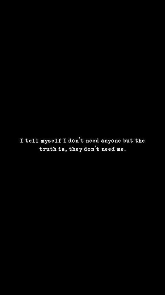 Depressed Quotes - Don\'t Need - Wattpad
