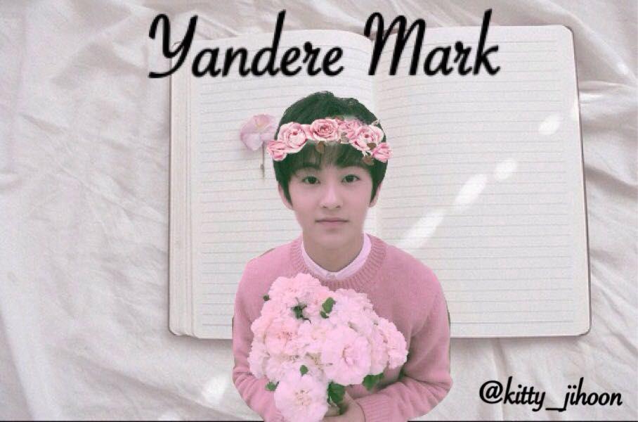 Yandere kpop (one-shots) - Yandere Mark Title: Escape~ Part