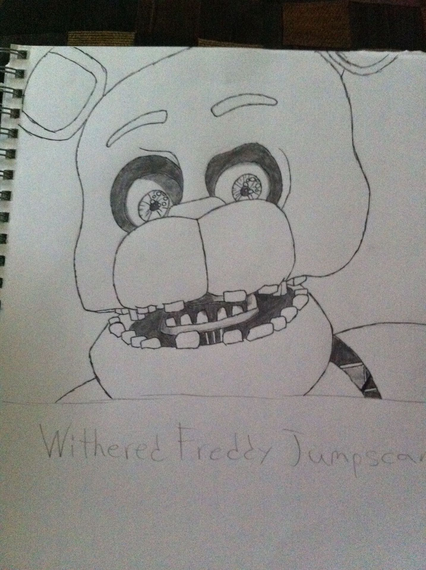 My (Horrible) Drawings - Withered Freddy - Wattpad