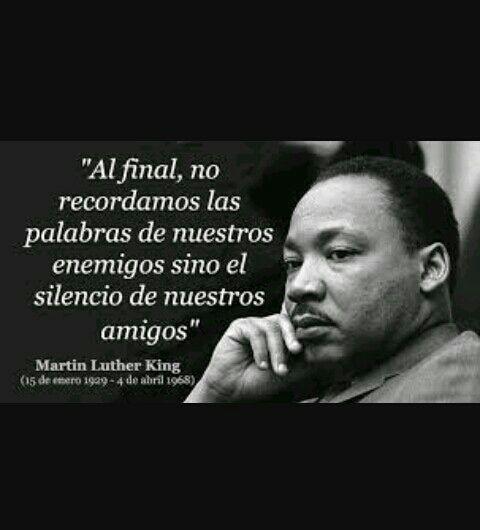 Las Frases Siempre Tienen Razón Martin Luther King Jr