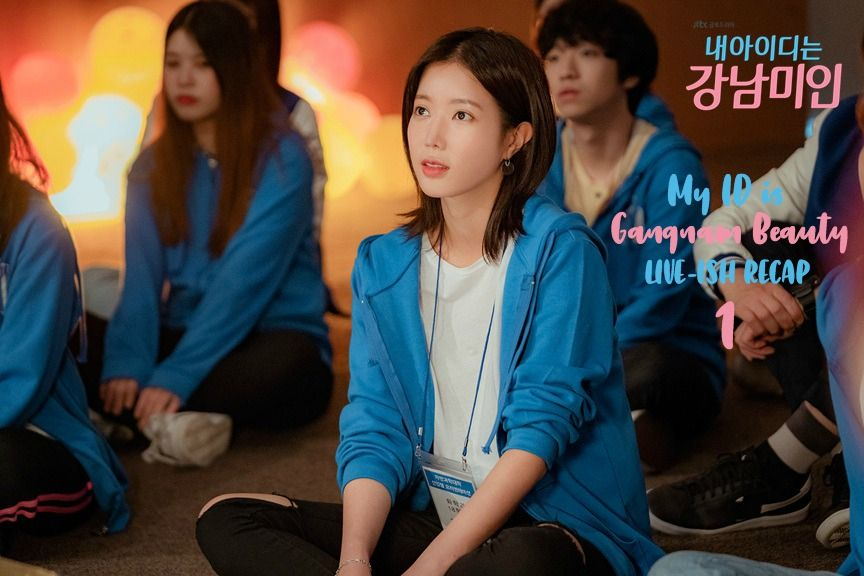 My ID Is Gangnam Beauty Season One (RECAP) - EPISODE 1