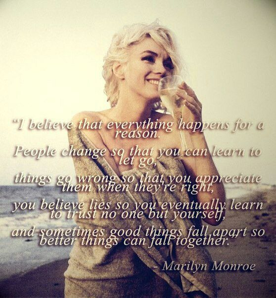 Marilyn Monroe Quotes Everything Happens For A Reason Wattpad