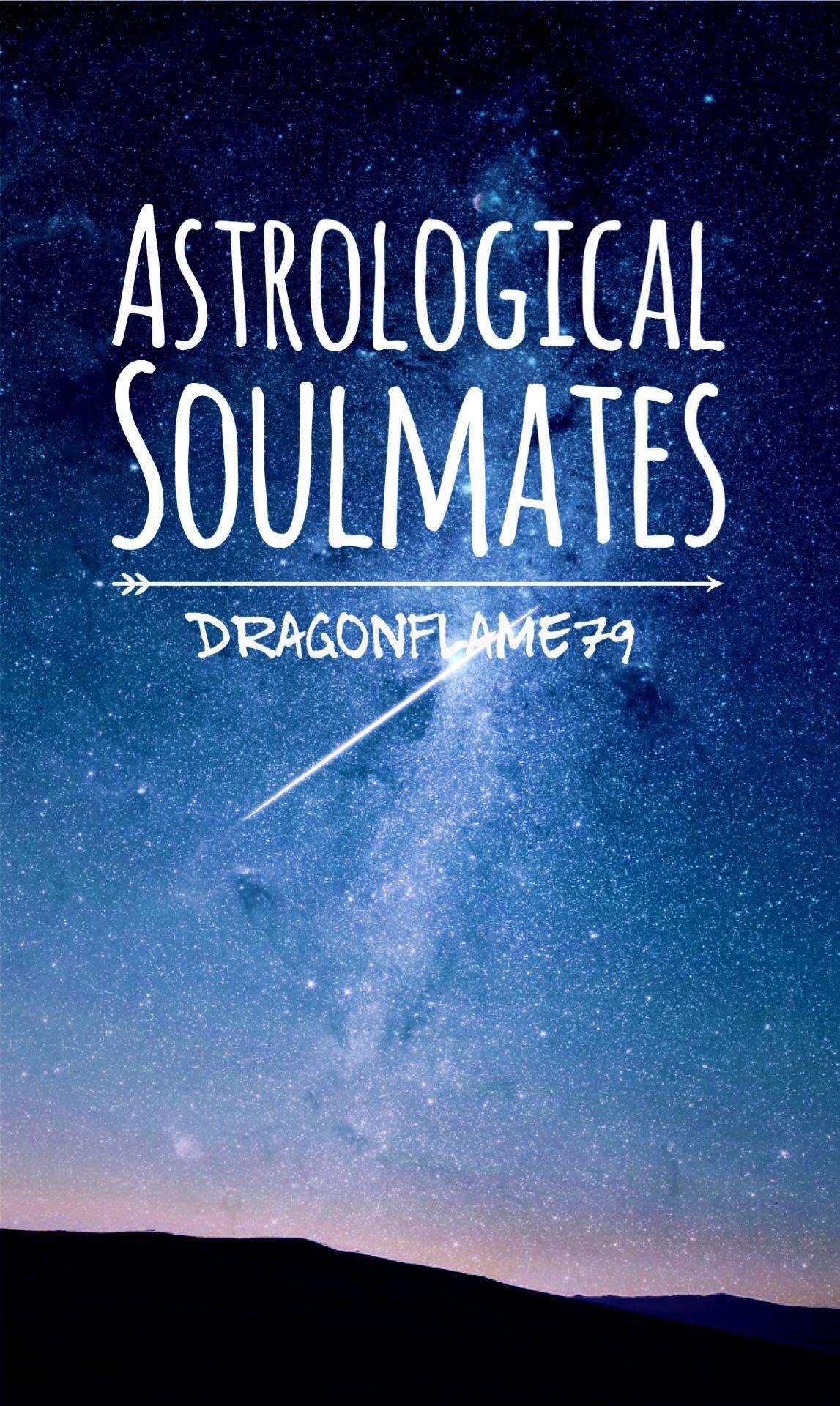 Astrological Soulmates - Welcome! - Wattpad