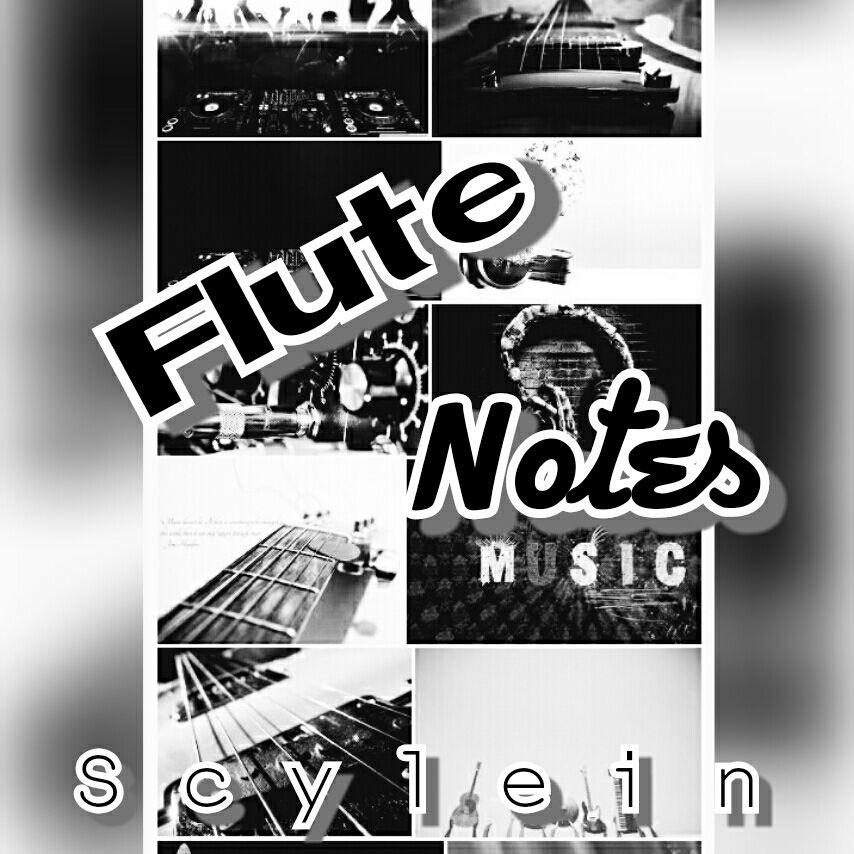 Flute Notes Wattpad