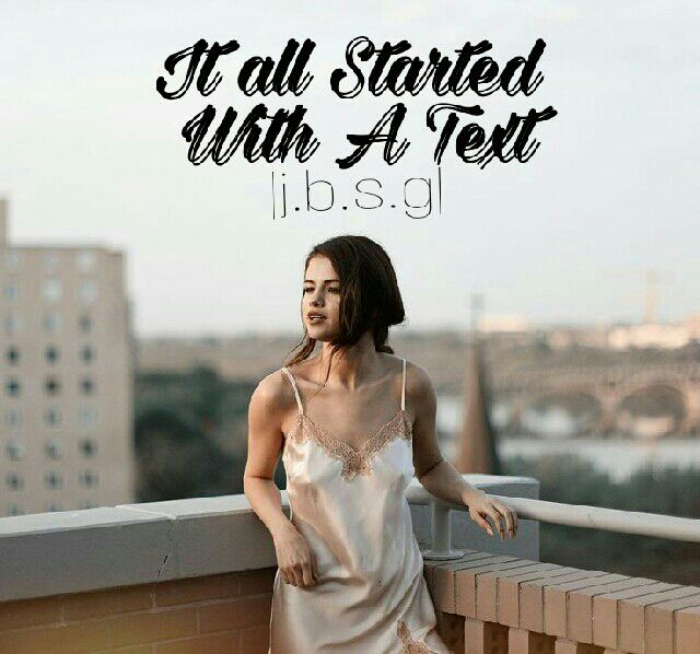 It All Started With A Text❤ (Completed) - 0