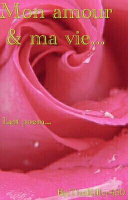 Lunivers De La Poésie Terminé Poème 20 Mon Amour Et